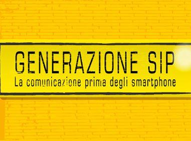 Generazione Sip. La comunicazione prima degli smartphone