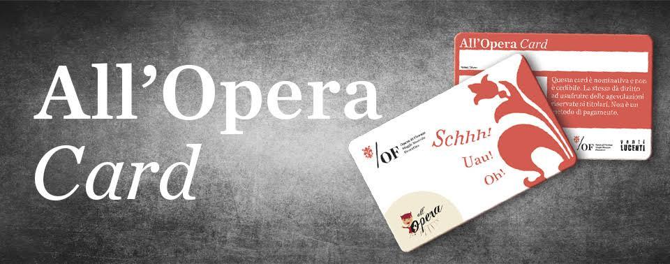 Gli spettacoli di All'Opera Card