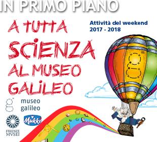 Museo Galileo: weekend a tutta scienza!